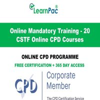 Online Mandatory Training - 20 CSTF Online CPD Courses - LearnPac Systems UK -