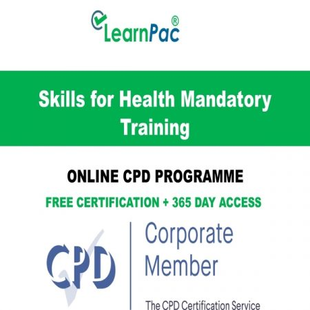 Skills for Health Mandatory Training - Online CPD Course - LearnPac Online Training Courses UK –