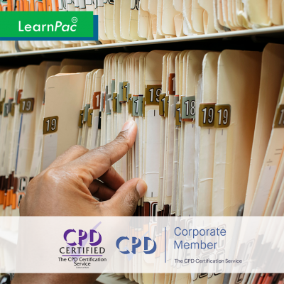 Archiving and Records Management - Online Training Course - CPD Accredited - LearnPac Systems UK -