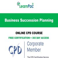 Business Succession Planning – Online CPD Course - LearnPac Online Training Courses UK –