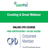 Creating A Great Webinar – Online CPD Course - LearnPac Online Training Courses UK –
