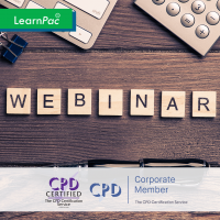 Creating a Great Webinar - Online Training Course - CPD Accredited - LearnPac Systems UK -