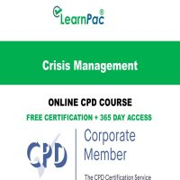 Crisis Management – Online CPD Course - LearnPac Online Training Courses UK -
