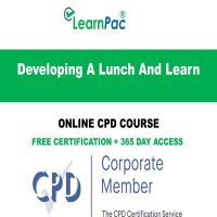 Developing A Lunch And Learn - Online CPD Course - LearnPac Online Training Courses UK -