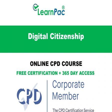 Digital Citizenship - Online CPD Course - LearnPac Online Training Courses UK -