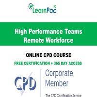 High Performance Teams Remote Workforce - Online CPD Course - LearnPac Online Training Courses UK -