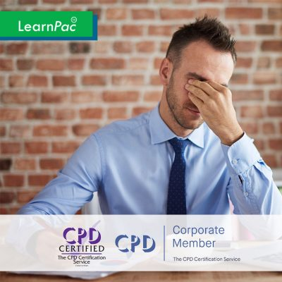 Managing Workplace Anxiety Training - Online Training Course - CPD Accredited - LearnPac Systems UK -