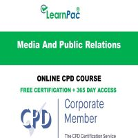 Media And Public Relations - Online CPD Course -LearnPac Online Training Courses UK -