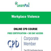 Workplace Violence – Online CPD Course - LearnPac Online Training Courses UK -