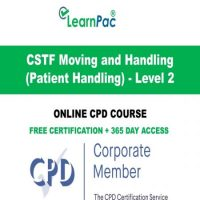 Patient Moving and Handling CSTF - Level 2 - Online CPD Training Course -