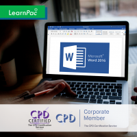 Mastering MS Word 2016 - Online Training Course - CPD Accredited - LearnPac Systems -