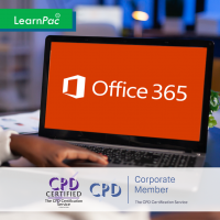 Mastering Microsoft Office 365 (2019) - Online Training Course - CPD Accredited - LearnPac Systems -